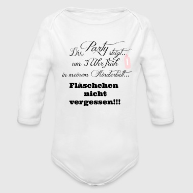 Die Party steigt.... - Baby Bio-Langarm-Body