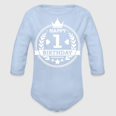 Happy 1. Birthday - Baby Bio-Langarm-Body