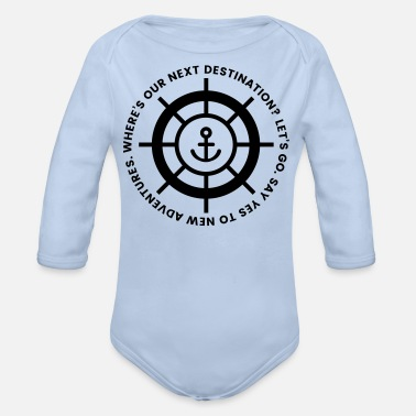 Say yes to new Adventures - Organic Long-Sleeved Baby Bodysuit