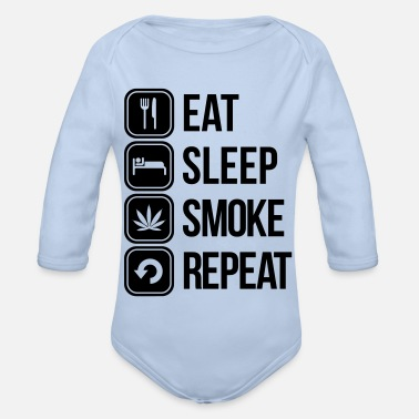 Cannabis eat sleep smoke repeat - Baby Bio Langarmbody