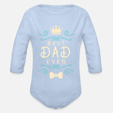 Saying Father's Day Gift for Father's Day Dad - Organic Long-Sleeved Baby Bodysuit