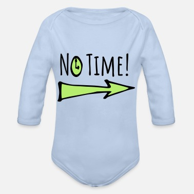 Times no time - no time - Organic Long-Sleeved Baby Bodysuit
