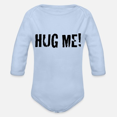 Hug Me hug me - Organic Long-Sleeved Baby Bodysuit