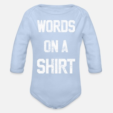 Word words - Organic Long-Sleeved Baby Bodysuit
