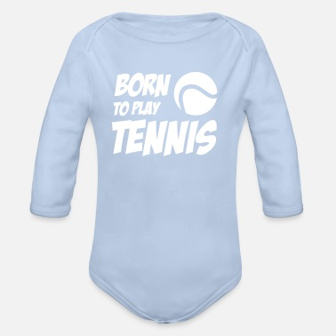 Born to play Tennis - Body ecologico per neonato a manica lunga