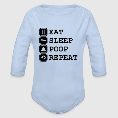Eat, Sleep, Poop, Repeat - Baby bio-rompertje met lange mouwen
