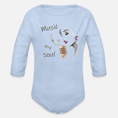 Soul Music is my soul - passionate design - Organic Long-Sleeved Baby Bodysuit