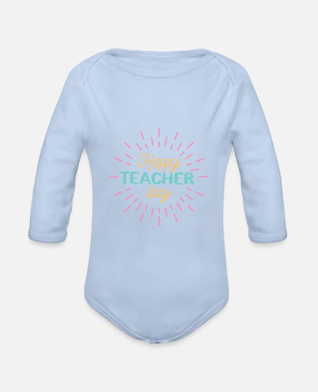 Occupation Baby Bodysuits - Happy Teacher Day Fröhlicher Lehrer Tag Feiern - Organic Long-Sleeved Baby Bodysuit sky