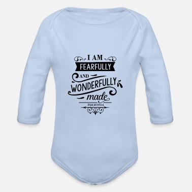 Bible I'm wonderful ... bible verse, bible quote - Organic Long-Sleeved Baby Bodysuit