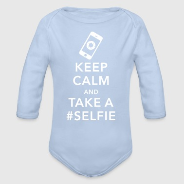 funny Keep calm take a selfie #selfie meme phone - Body orgánico de manga larga para bebé
