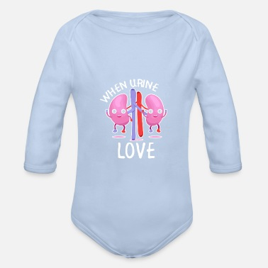 Urin When Urine Love Kidney T Shirt - Baby Bio Langarmbody