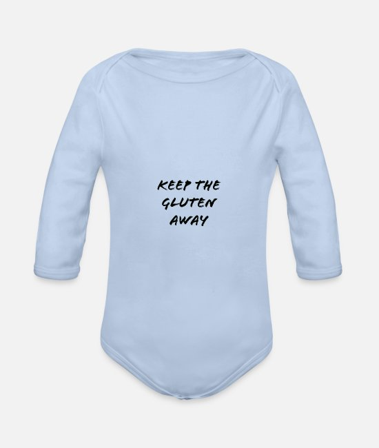 Quote Baby Bodysuits - Say gluten gluten free, celiac disease, gift idea - Organic Long-Sleeved Baby Bodysuit sky