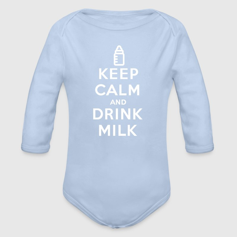 Keep calm and drink milk - Body bébé bio manches longues