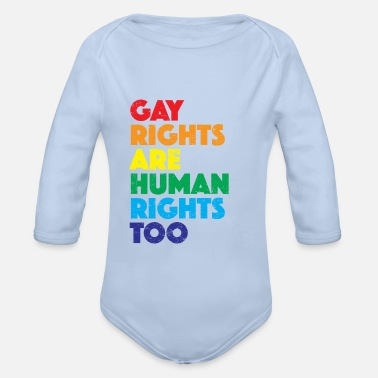 Gay Rights Gay Rights Human Rights Gay Pride LGBT - Organic Long-Sleeved Baby Bodysuit