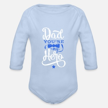 Saying Father's Day Best Dad Hero - Organic Long-Sleeved Baby Bodysuit