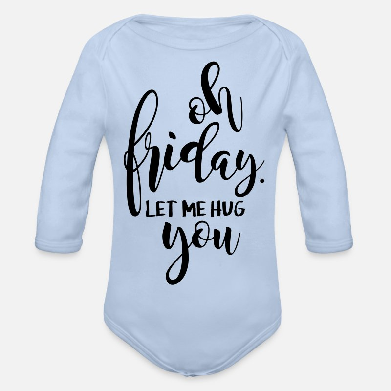 Friday Baby Clothing - Oh Friday let me hug you - Organic Long-Sleeved Baby Bodysuit sky