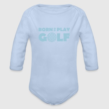 Born to play Golf - Baby bio-rompertje met lange mouwen