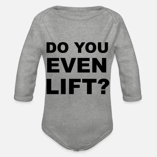 Big Baby Clothes - Do You Even Lift? - Organic Long-Sleeved Baby Bodysuit heather grey