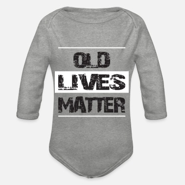 Life Matters OLD LIFES MATTER - Organic Long-Sleeved Baby Bodysuit