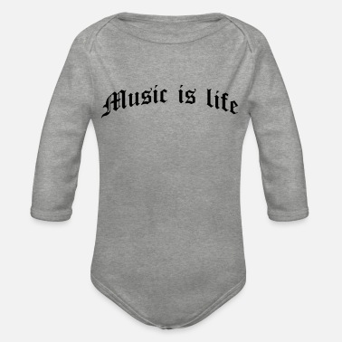 Music Is Life Music Is Life - Body Bébé bio manches longues
