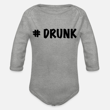 Drunk # drunk - Organic Long-Sleeved Baby Bodysuit
