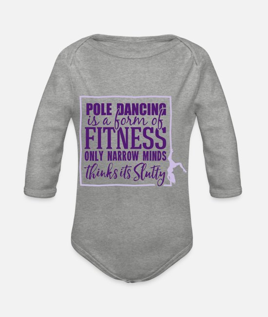 Pole Dance Baby Bodysuits - pole dancing is a form of fitness - Organic Long-Sleeved Baby Bodysuit heather grey