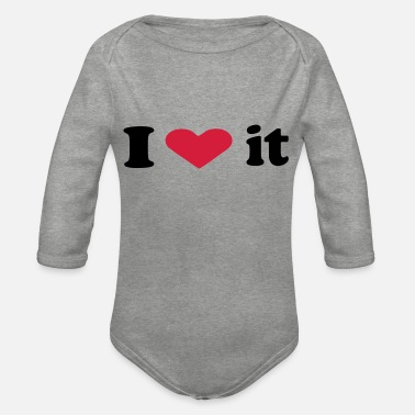 I Love It i love it - Organic Long-Sleeved Baby Bodysuit