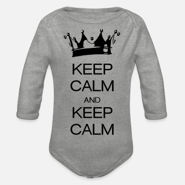 Keep Calm keep calm and keep calm - Body a manica lunga per neonati
