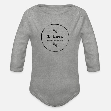 Rally Obedience I love Rally Obedience - Organic Long-Sleeved Baby Bodysuit