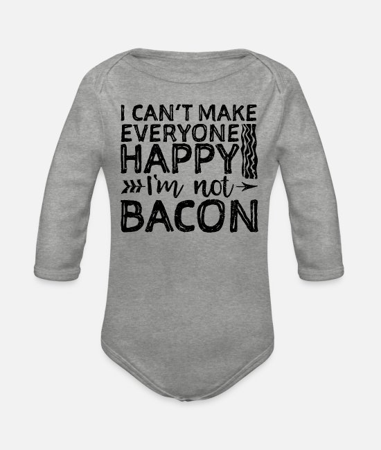Egg Baby Bodys - I Can't Make Everyone Happy I'm Not Bacon - Baconf - Baby Bio Langarmbody Grau meliert