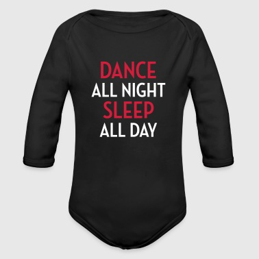 Dance All Night / Music / Party / Dancing / Musik - Organic Longsleeve Baby Bodysuit