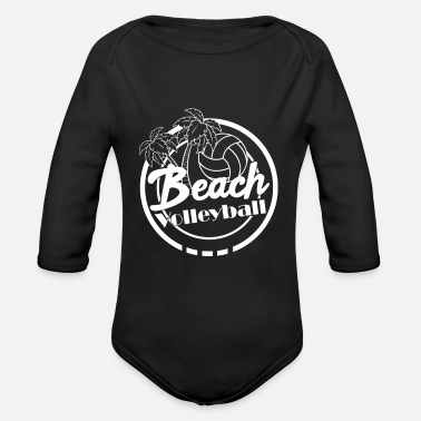 Beach Beach Volleyball Beach Beach - Organic Long-Sleeved Baby Bodysuit