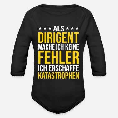 Dirigent Rod Conductor Choirmaster Choir Funny saying Gift - Organic Long-Sleeved Baby Bodysuit