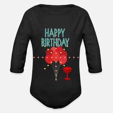 Happy Birthday happy Birthday - Organic Long-Sleeved Baby Bodysuit
