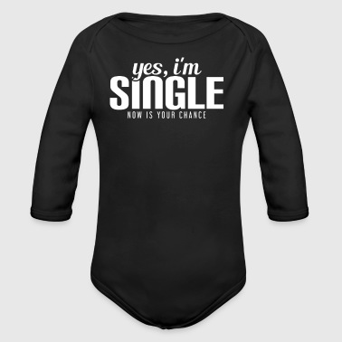 Single, Status, Chance, Courtship, Girl, Boy, Love - Organic Longsleeve Baby Bodysuit