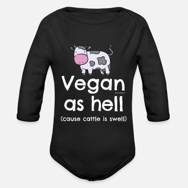 Parsnip Vegan as hell (cause cattle is swell) T-Shirt - Organic Long-Sleeved Baby Bodysuit