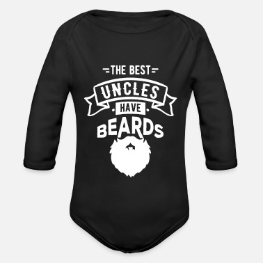 Best The Best Uncles Have Beards Funny T-Shirt - Organic Long-Sleeved Baby Bodysuit
