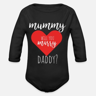 Mummy Daddy Me mummy will you marry daddy? - Baby Bio Langarmbody
