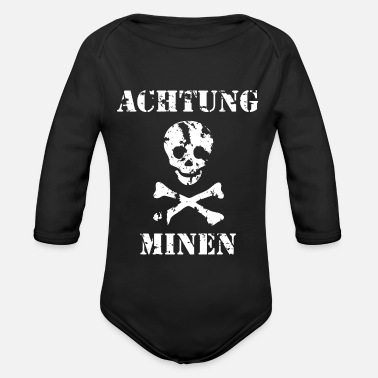 Grungy Grungy Warning Sign – Achtung Minen - Organic Long-Sleeved Baby Bodysuit