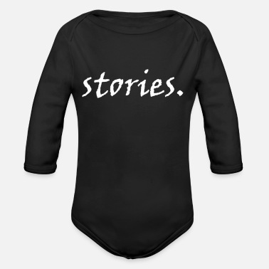 Story stories. - Organic Long-Sleeved Baby Bodysuit