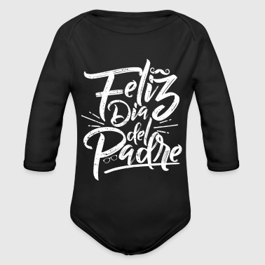 B Day Fathers Day Spanish B - Organic Longsleeve Baby Bodysuit