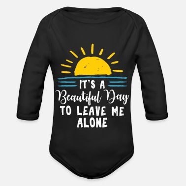 1970 S Its A Beautiful Day To Leave Me Alone - Organic Long-Sleeved Baby Bodysuit