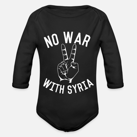 No Baby Clothes - No War With Syria - Organic Long-Sleeved Baby Bodysuit black