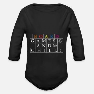 Board Game Board games and chilling games gift - Organic Longsleeve Baby Bodysuit