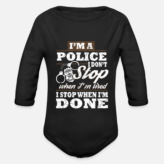 Gift Idea Baby Clothes - Police never stop used look - Organic Long-Sleeved Baby Bodysuit black