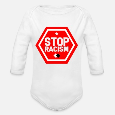 Racism Anti-racism Anti Against Racism Nazis Right - Organic Long-Sleeved Baby Bodysuit