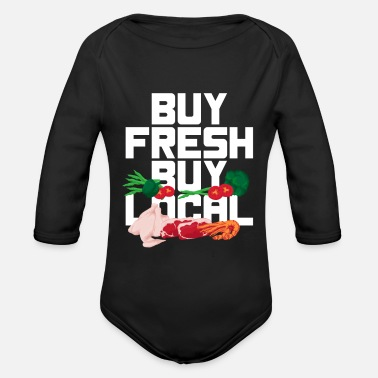 Buy Buy fresh buy buy local - Organic Long-Sleeved Baby Bodysuit