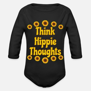 Festival Think Hippie Thoughts Sunflower Festival Shirt - Organic Long-Sleeved Baby Bodysuit