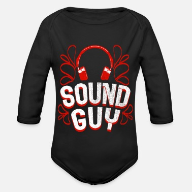 Sound Sound Engineer Sound Engineer Sound Sound Guy Gift - Organic Long-Sleeved Baby Bodysuit