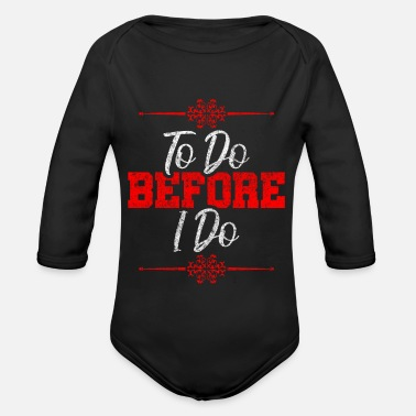 Wedding Vows To do table wedding vows gift - Organic Long-Sleeved Baby Bodysuit